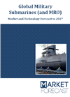 Global Submarines and MRO - Technology and Market Forecast to 2027