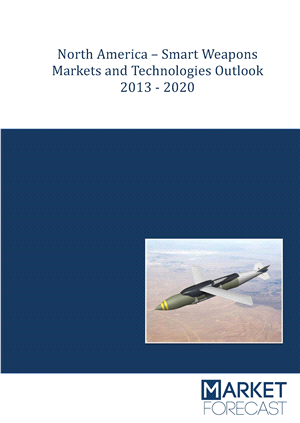 North America - Smart Weapons Markets and Technologies Outlook 2013-2020