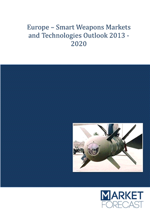 Europe - Smart Weapons Markets and Technologies Outlook 2013-2020