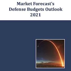 Market Forecast's Defense Budgets Outlook 2021